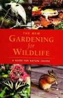 The New Gardening for Wildlife