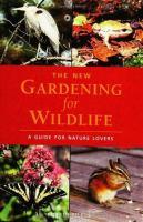 The New Gardening for Wildlife