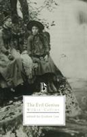 The Evil Genius (Broadview Literary Texts)