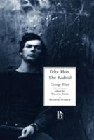 Felix Holt, the Radical (Broadview Literary Texts)