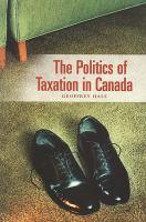 The Politics of Taxation in Canada