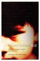 When Children Kill