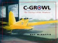 C-Growl, the Daring Little Airplane