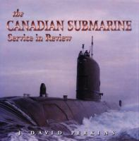 Canadian Submarine Service in Review