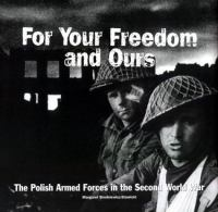For your Freedom and Ours
