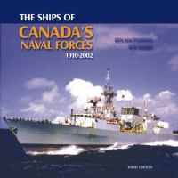 The Ships of Canada's Naval Forces, 1910-2002