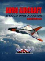 Avro Aircraft & Cold War Aviation