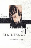 A Genealogy of Resistance
