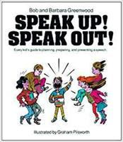 Speak Up! Speak Out!