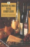 The British Columbia Wine Companion