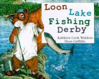Loon Lake Fishing Derby