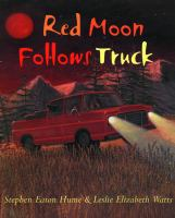 Red Moon Follows Truck