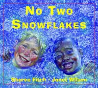 No Two Snowflakes