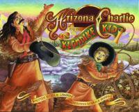Arizona Charlie and the Klondike Kid