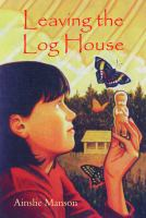 Leaving the Log House