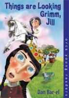 Things Are Looking Grimm, Jill