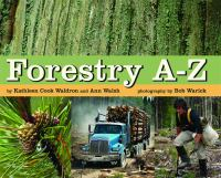 Forestry, A-Z