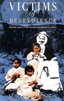 Victims of Benevolence