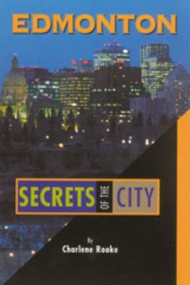 Cover image for Edmonton, Secrets of the City