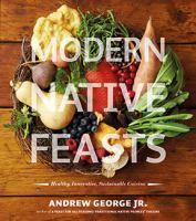 Modern Native Feasts