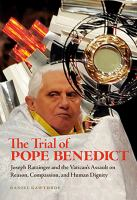 The Trial of Pope Benedict