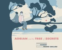 Image: Adrian and the Tree of Secrets
