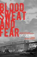 Blood, Sweat, and Fear by Eve Lazarus