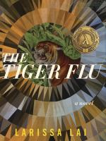 The Tiger Flu: A Novel