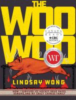 The woo woo : how I survived ice hockey, drug raids, demons, and my crazy Chinese family
