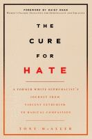 The Cure for Hate by Tony McAleer