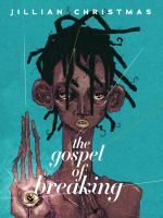 Image: The Gospel of Breaking