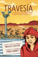 Travesía : a migrant girl's cross-border journey = el viaje de una joven migrante