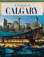 A Portrait of Calgary