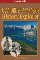 Canmore & Kananaskis History Explorer