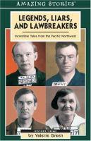 Legends, Liars, and Lawbreakers