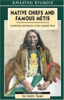 Native Chiefs and Famous Metis