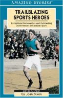 Trailblazing Sports Heroes