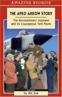 The Avro Arrow Story