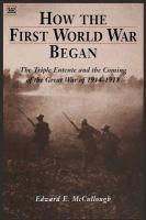 How the First World War Began