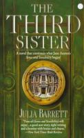 The Third Sister : A Continuation Of Jane Austen's Sense And Sensibility