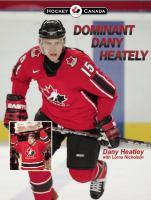 Dominant Dany Heatley
