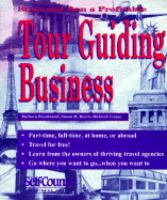 Start and Run A Profitable Tour Guiding Business