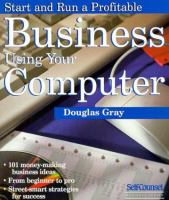 Start and Run A Profitable Business Using your Computer