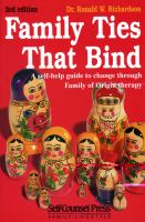 Family Ties That Bind : A Self-help Guide To Change Through Family Of Origin Therapy