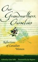 Our Grandmothers, Ourselves