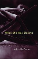 When She Was Electric