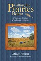 Calling the Prairies Home