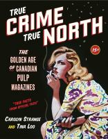 True Crime, True North