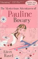 The Mysterious Adventures of Pauline Bovary