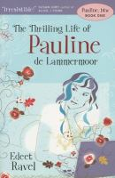 The Thrilling Life of Pauline De Lammermoor